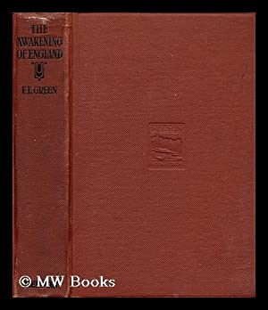 The awakening of England: Green, Frederick Ernest (1867-1922)