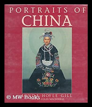 Portraits of China / Lunda Hoyle Gill: Gill, Lunda Hoyle