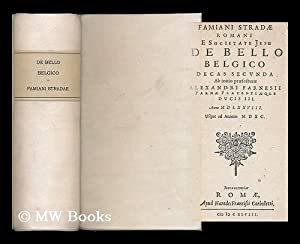 Famiani Stradae Romani e Societate Jesu De bello Belgico decas secunda ab initio praefecturae, ...