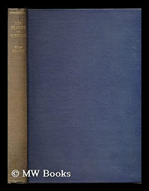 The meaning of democracy / by Ivor J. C. Brown: Brown, Ivor John Carnegie (1891-1974)