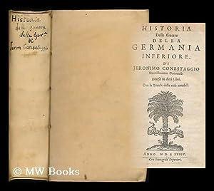 Historia delle guerre della Germania inferiore / Di Jeronimo Conestaggio . ; Diuisa in dieci ...