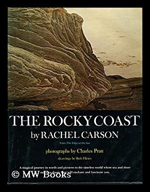 The rocky coast / by Rachel Carson.; photography by Charles Pratt.; drawings by Bob Hines: ...