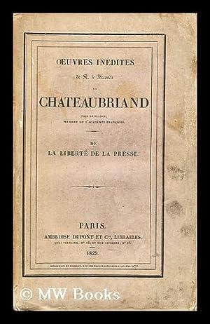 De la Liberte de la presse: de Chateaubriand, Francois-Rene