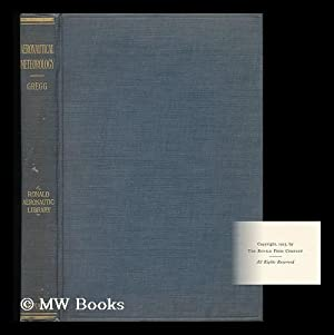 Aeronautical Meteorology: Gregg, Willis Ray (1880-1938)