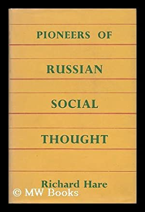 Pioneers of Russian Social Thought; Studies of Non-Marxian Formation in Nineteenth-Century Russia ...