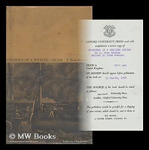 Etchings of a Whaling Cruise. Edited by John Seelye: Browne, John Ross (1821-1875)