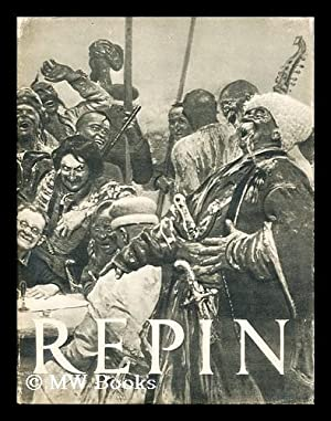 Ilya Repin / by D. Sarabyanov ;: Repin, Ilia Efimovich
