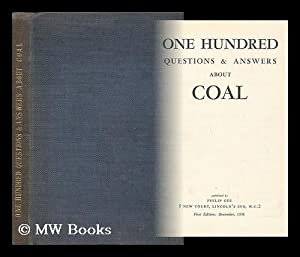 One Hundred Questions & Answers about Coal: British Coal Industry]