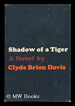 Shadow of a Tiger: Davis, Clyde Brion
