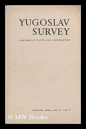 Yugoslav survey : vol. 1, no. 1, April 1960: Jugoslavija Publishing House