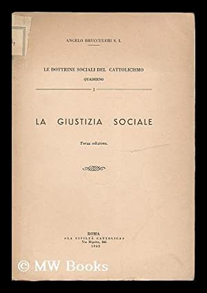 La giustizia sociale: Brucculeri, Angelo
