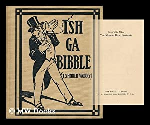 Ish Ga Bibble (I Should Worry): Lewis, E. C.