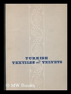 Turkish Textiles and Velvets: Oz, Tahsin (1887-)