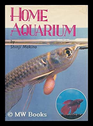 Home Aquarium, Aquatic Gems: Tropical Fish: Makino, Shinji
