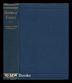 Historical Essays: Rhodes, James Ford
