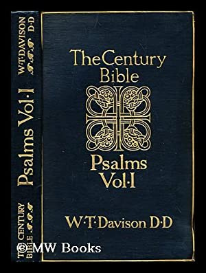 The Psalms i-lxxii: Volume 1: Davidson, Rev. Professor. [Bible -- O.T. -- English]