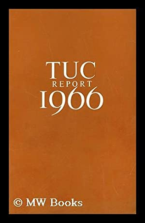 Report of the 98th Annual Trades Union Congress, held in the opera house, blackpool september 5th ...