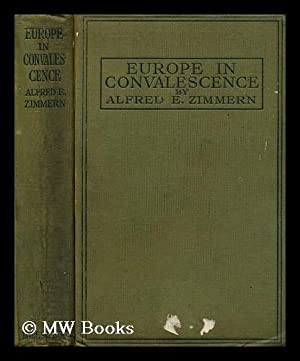 Europe in convalescence: Eckhard Zimmern, Alfred
