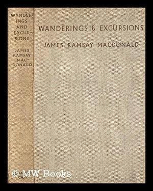 Wanderings and excursions / by J. Ramsay MacDonald: MacDonald, James Ramsay (1866-1937)