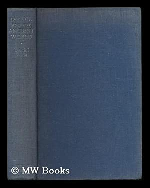 Israel and the ancient world : a history of the Israelites from the time of Abraham to the birth of...