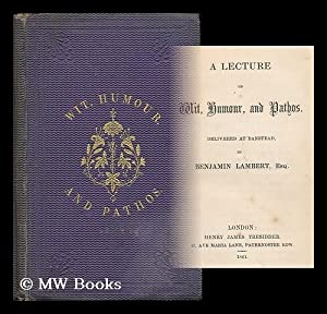 A lecture on wit, humour, and pathos: Lambert, Benjamin