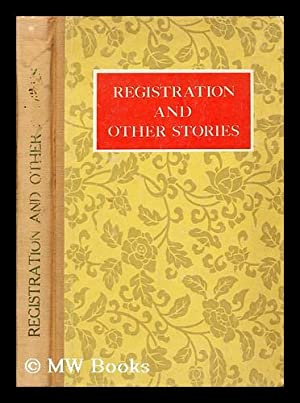 Registration and other stories / by contemporary: Chug, Kang; Chi,