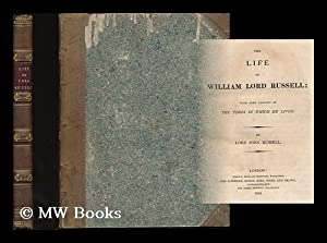The life of William Lord Russell : with some account of the times in which he lived / By Lord ...