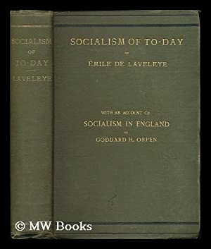 The socialism of to-day / by Emile de Laveleye ; translated [from the French] into English by ...