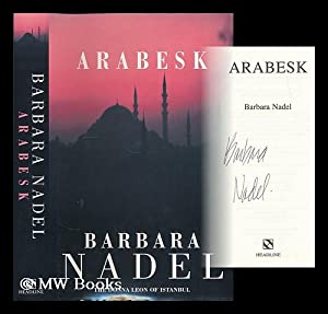 Arabesk / Barbara Nadel: Nadel, Barbara