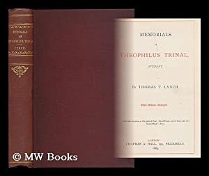 Memorials of Theophilus Trinal, student / by Thomas T. Lynch: Lynch, Thomas Toke (1818-1871)