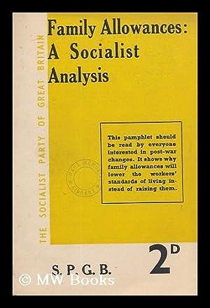 Family allowances : a Socialist analysis /: Socialist Party of