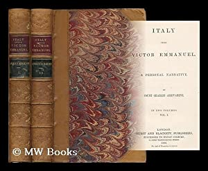 Italy under Victor Emmanuel : a personal narrative / by Count Charles Arrivabene [complete in ...