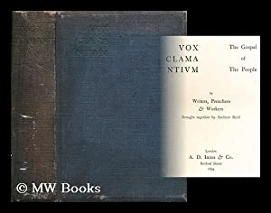 Vox clama ntivm: The gospel of the people by writers, preachers & workers brought together by ...