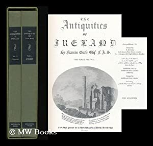 The antiquities of Ireland [complete in 2 volumes]: Grose, Francis (1731-1791) ; Ledwich, Edward (...