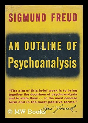 An Outline of Psychoanalysis: Freud, Sigmund