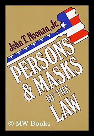 Persons and Masks of the Law : Noonan, Jr. ,