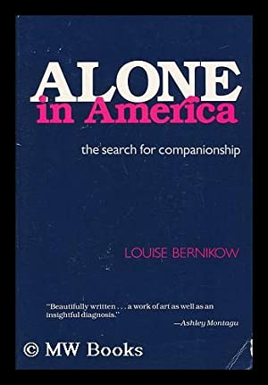 Alone in America : the Search for: Bernikow, Louise (1940-)