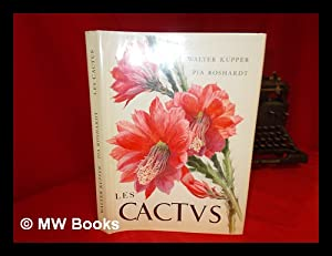 Cactees / by Walter Kupper, Pia Roshardt. Version Francaise Par Jean Lupold: Kupper, Walter