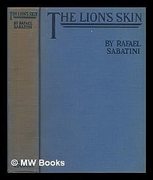 The Lion's Skin: Sabatini, Rafael (1875-1950)
