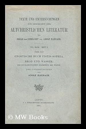 Texte und Untersuchungen zur Geschichte der altchristlichen Literatur : VII. Band. Heft 2. uber das...