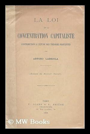 Loi de la concentration capitaliste : contribution: Labriola, Arturo (1874-)