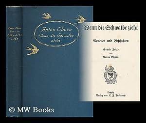 Wenn die Schwalbe zieht : Novellen und Geschichten / Sechste Folge von Anton Ohorn: Ohorn, Anton (...