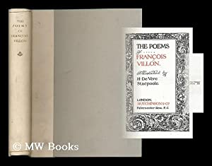 The poems of Francois Villon / Translated by H. de Vere Stacpoole: Villon, Francois (B. 1431)