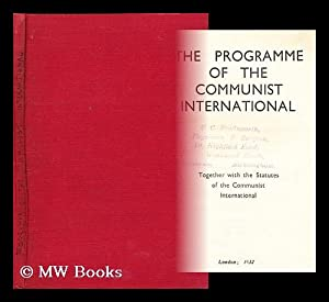 The programme of the Communist International, together with the statutes: Communist International