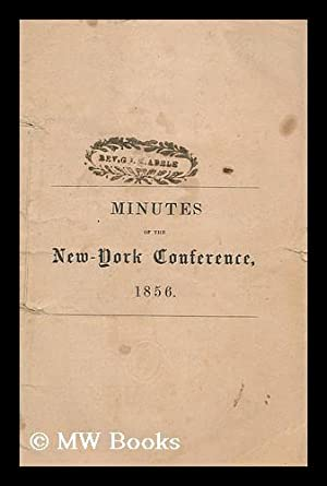 Minutes of the New-York annual conference : sixty-seventh session June, 1856: The Committee