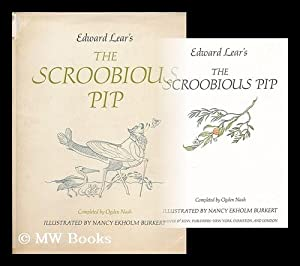 The Scroobious Pip / completed by Ogden Nash ; illustrated by Nancy Ekholm Burkert: Lear, Edward (...