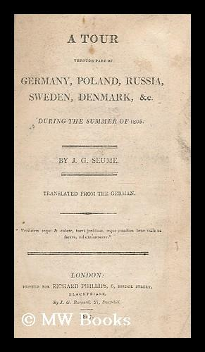 A tour through part of Germany, Poland, Russia, Sweden, Denmark, and c. during the summer of 1805 &...