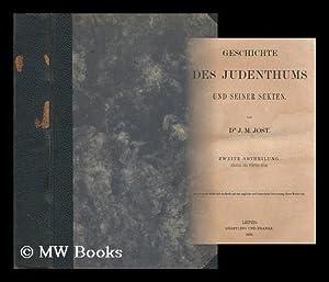 Geschichte des Judenthums und seiner Secten / von J.M. Jost: Jost, I. M. (Isaak Markus) (1793-1860)