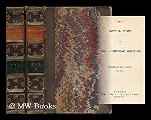 The poetical works of John Greenleaf Whittier: Whittier, John Greenleaf (1807-1892)