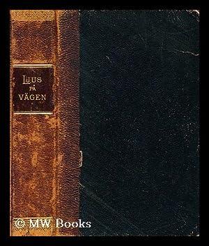 Ljus pa vägen minnesbord for hvar dag i aret med den heliga skrifts egna ord: ...
